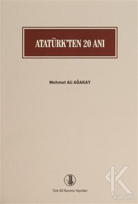 Atatürk'ten 20 Anı