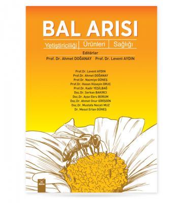 Bal Arısı Yetiştiriciliği - Ürünleri - Sağlığı Levent Aydın