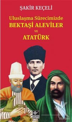 Bektaşi Aleviler ve Atatürk