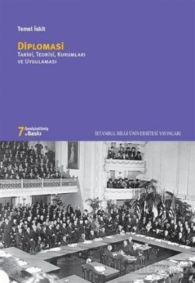 Diplomasi Tarihi, Teorisi, Kurumları ve Uygulaması Temel İskit