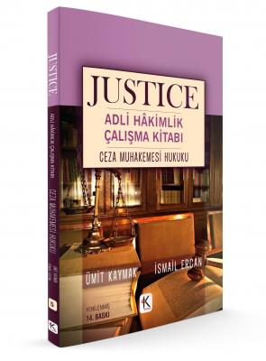 JUSTICE ADLİ HÂKİMLİK ÇALIŞMA KİTABI CEZA MUHAKEMESİ HUKUKU