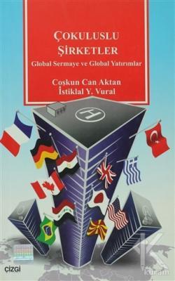 Çokuluslu Şirketler Global Sermaye ve Global Yatırımlar