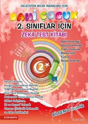 Dahi Çocuk Zeka ve Test Kitabı 2. Sınıflar İçin BİLSEM'e Hazırlık - Tamamı Çözümlü