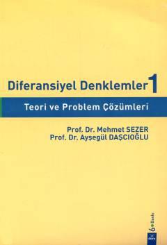 Diferansiyel Denklemler – I %15 indirimli Mehmet Sezer