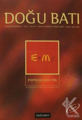 Doğu Batı Düşünce Dergisi Sayı: 15 Popüler Kültür