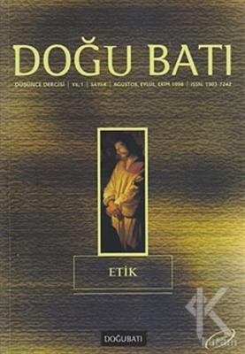 Doğu Batı Düşünce Dergisi Sayı: 4 Etik