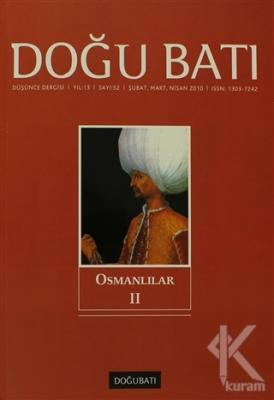 Doğu Batı Düşünce Dergisi Sayı: 52 Osmanlılar 2