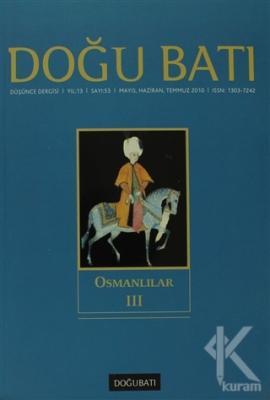Doğu Batı Düşünce Dergisi Sayı: 53 Osmanlılıar 3