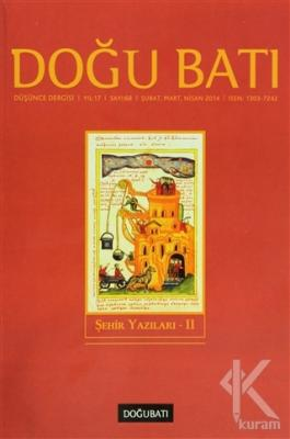 Doğu Batı Düşünce Dergisi Yıl:17 Sayı: 68 Şehir Yazıları 2