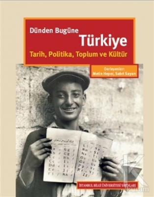 Dünden Bugüne Türkiye (Ciltli)