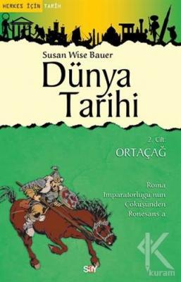 Dünya Tarihi 2. Cilt : Ortaçağ