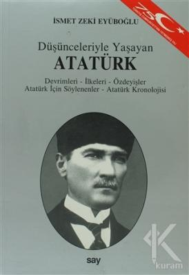 Düşünceleriyle Yaşayan Atatürk
