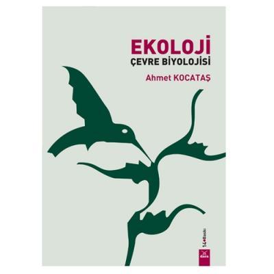 Ekoloji Çevre Biyolojisi Ahmet Kocataş