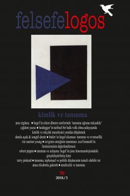 Felsefe Logos Sayı: 70/Kimlik ve Tanınma
