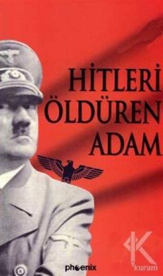 Hitleri Öldüren Adam