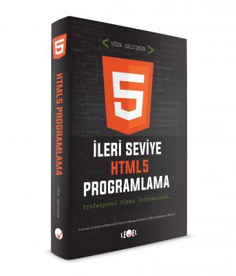 İLERİ SEVİYE HTML5 PROGRAMLAMA (DVD Hediyeli)