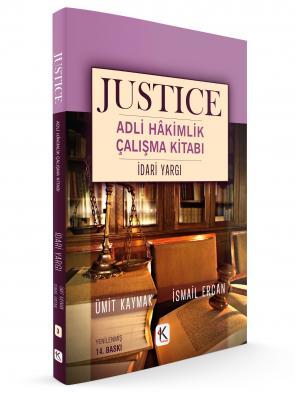 JUSTICE ADLİ HÂKİMLİK ÇALIŞMA KİTABI İDARİ YARGI