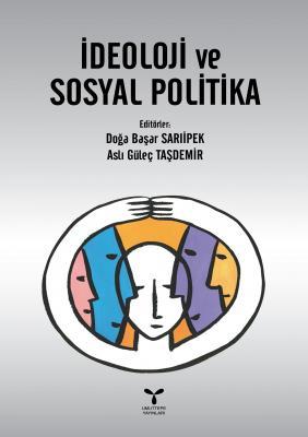 İDEOLOJİ ve SOSYAL POLİTİKA