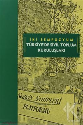 İki Sempozyum Türkiye'de Sivil Toplum Kuruluşları