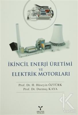 İkincil Enerji Üretimi ve Elektrik Motorları