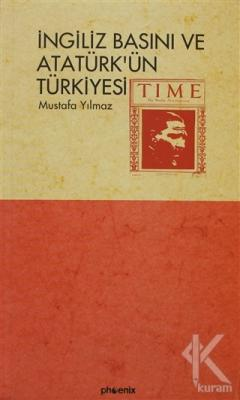 İngiliz Basını ve Atatürk'ün Türkiyesi