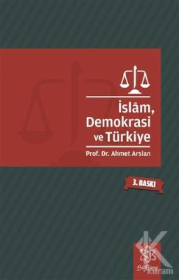İslam, Demokrasi ve Türkiye