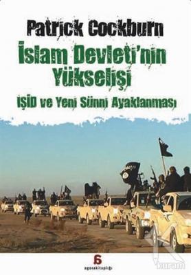 İslam Devleti'nin Yükselişi : IŞİD ve Yeni Sünni Ayaklanması