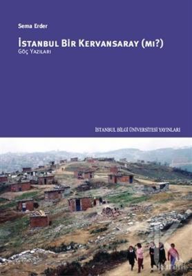 İstanbul Bir Kervansaray (Mı?)