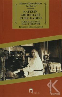 Kafesin Ardındaki Türk Kadını