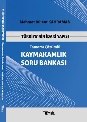 Kaymakamlık Soru Bankası Türkiye'nin İdari Yapısı Mehmet Bülent Kahram