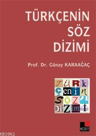 Türkçenin Söz Dizimi Günay Karaağaç
