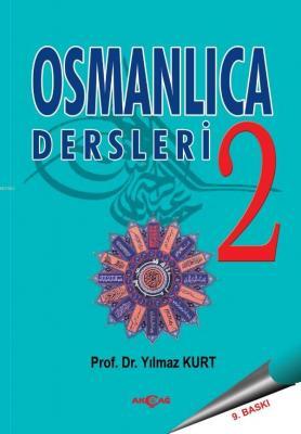 Osmanlıca Dersleri 2 Yılmaz Kurt