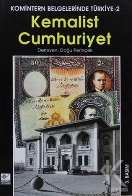Kemalist Cumhuriyet Komintern Belgelerinde Türkiye 2