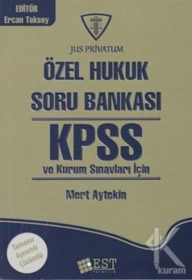 KPSS Özel Hukuk ve Kurum Sınavları İçin  Soru Bankası
