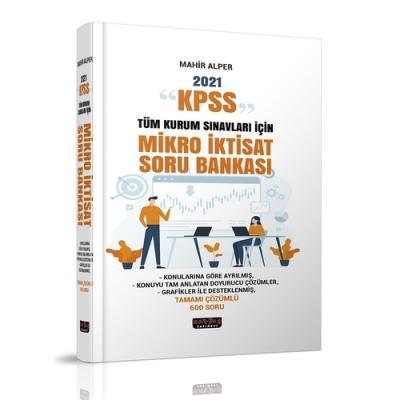 KPSS ve Tüm Kurum Sınavları İçin Mikro İktisat Soru Bankası Mahir Alpe