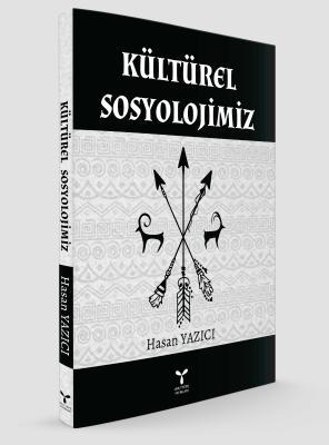 KÜLTÜREL SOSYOLOJİMİZ %20 indirimli Hasan Yazıcı