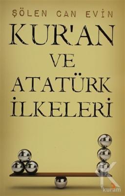 Kur'an ve Atatürk İlkeleri