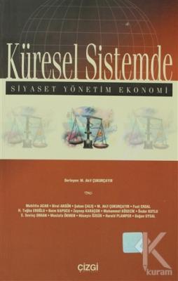Küresel Sistemde Siyaset, Yönetim, Ekonomi