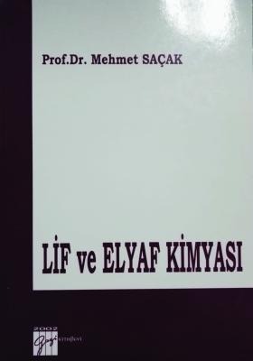 Lif ve Elyaf Kimyası %10 indirimli Mehmet Saçak