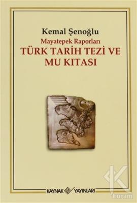 Mayatepek Raporları Türk Tarih Tezi ve Mu Kıtası