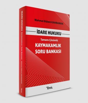 Kaymakamlık Soru Bankası İdare Hukuku Mehmet Bülent Kahraman