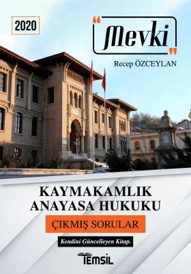 Mevki Kaymakamlık Anayasa Hukuku Çıkmış Sorular Recep Özceylan
