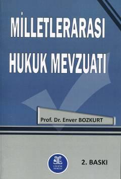 Milletlerarası Hukuk Mevzuatı %10 indirimli Enver Bozkurt