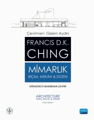 Mimarlık - Biçim Mekan ve Düzen Francis D. K. Ching