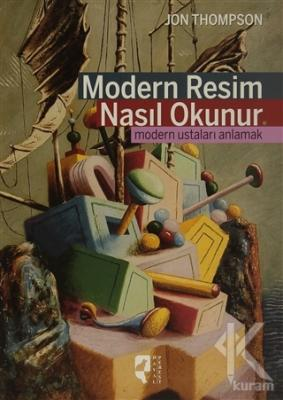 Modern Resim Nasıl Okunur (Ciltli)