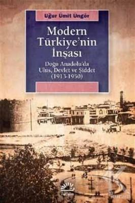 Modern Türkiye'nin İnşaası