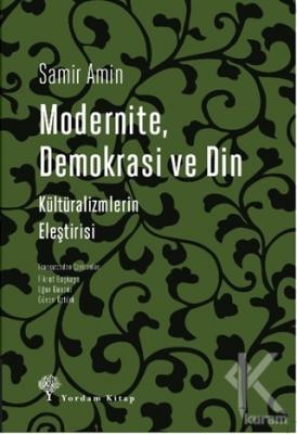 Modernite Demokrasi ve Din