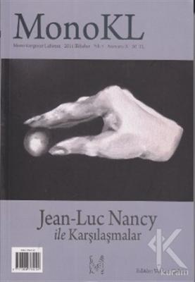 Monokl Sayı: 10 Jean-Luc Nancy ile Karşılaşmalar