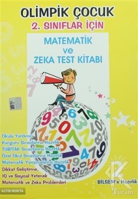 Olimpik Çocuk 2. Sınıflar İçin Matematik ve Zeka Test Kitabı BİLSEM'e Hazırlık