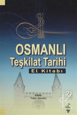 Osmanlı Teşkilat Tarihi (El Kitabı)